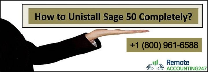 How Do I completely Uninstall Sage 50?