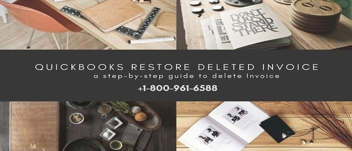 How To Restore a Deleted Invoice in QuickBooks