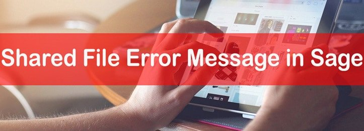 Getting Shared File Error Message in Sage