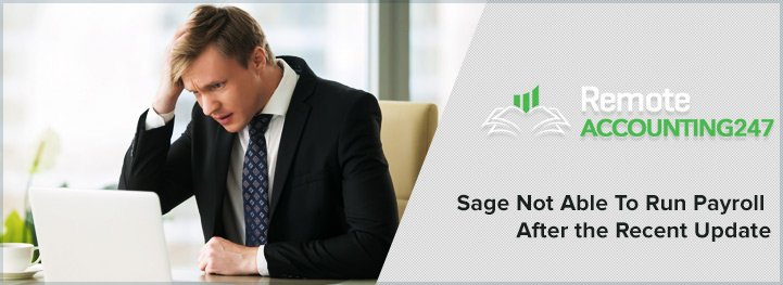Sage Not Able To Run Payroll After Recent Update