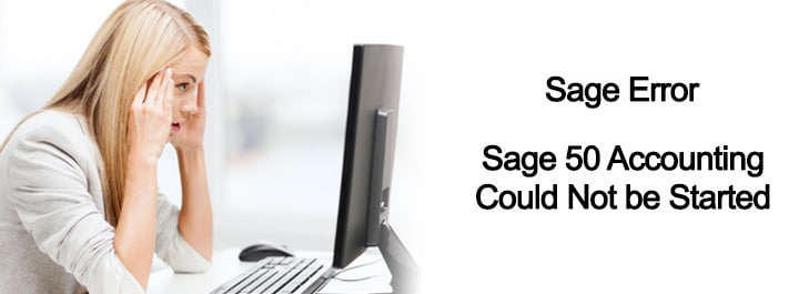 Sage 50 Accounting Could Not be Started