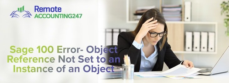 Sage 100 Error-Object Reference Not Set to an Instance of an Object