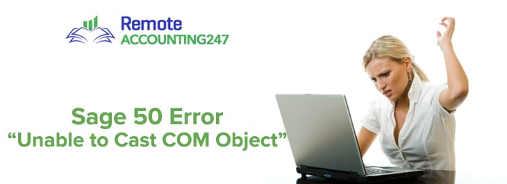 Sage 50 Error Unable to Cast COM Object