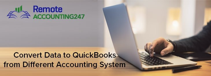 Convert Data to QuickBooks from Different Accounting System