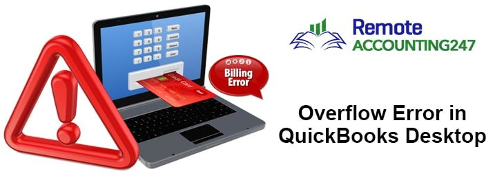 Overflow Error in QuickBooks Desktop