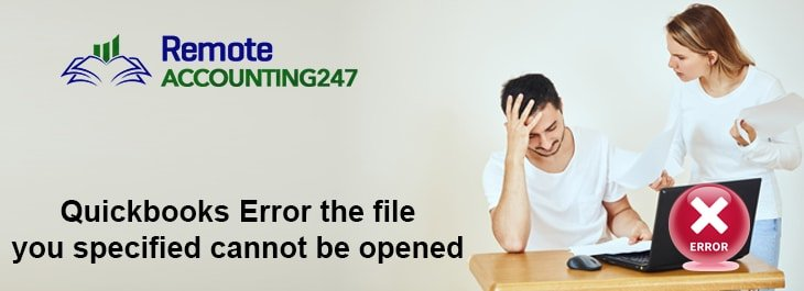 Error: The File You Specified Cannot be Opened, When you Open QuickBooks