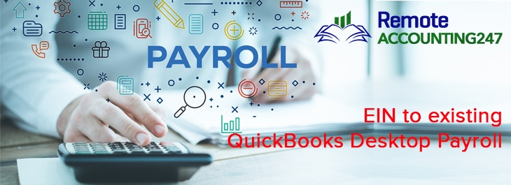 EIN to existing QuickBooks Desktop Payroll