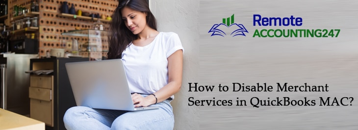 How to Disable Merchant Services in QuickBooks MAC