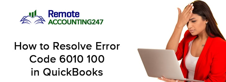 QuickBooks Error Code 6010 100