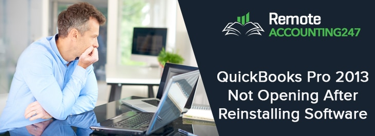 QuickBooks Pro 2013 Not Opening After ReInstalling Software