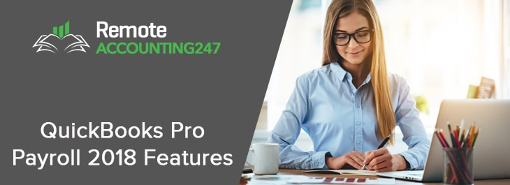 QuickBooks Pro Payroll 2018 Features