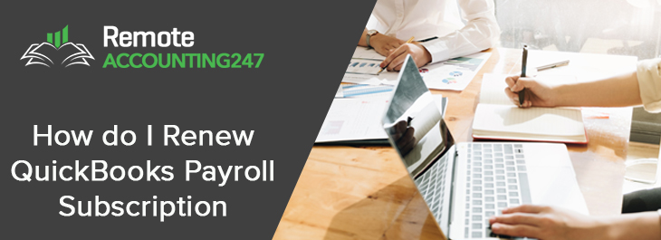 How do I Renew QuickBooks Payroll Subscription? 1800-961-6588